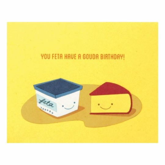 feta have a gouda birthday card
