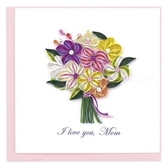 i love you mom bouquet quilling card