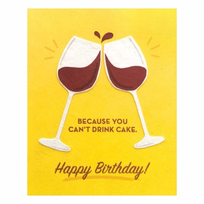 you can't drink cake wine card