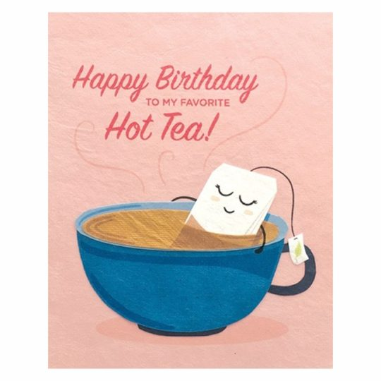 hot tea happy birthday card